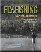 Fly Fihsing In Rivers & Streams